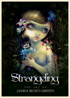 Strangeling - The Art Of Jasmine Becket-Griffith